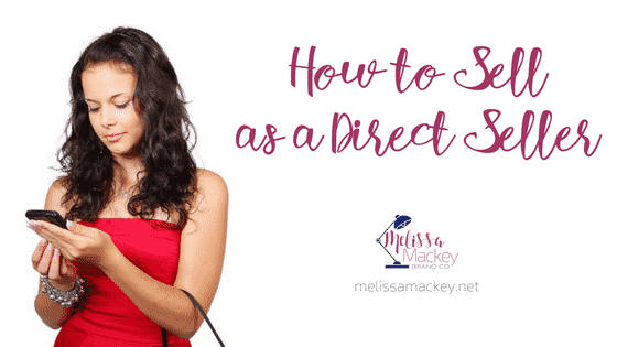 How to Sell as a Direct Seller