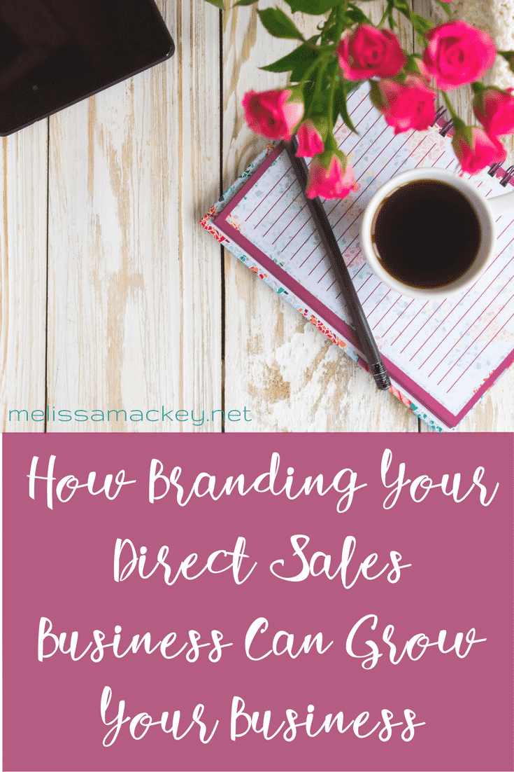 branding, direct sales, branding your direct sales business, grow your direct sales business, network marketing, MLM