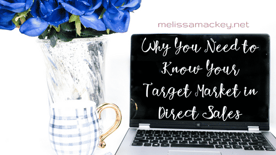 Target Market In Direct Sales: Why You Need One