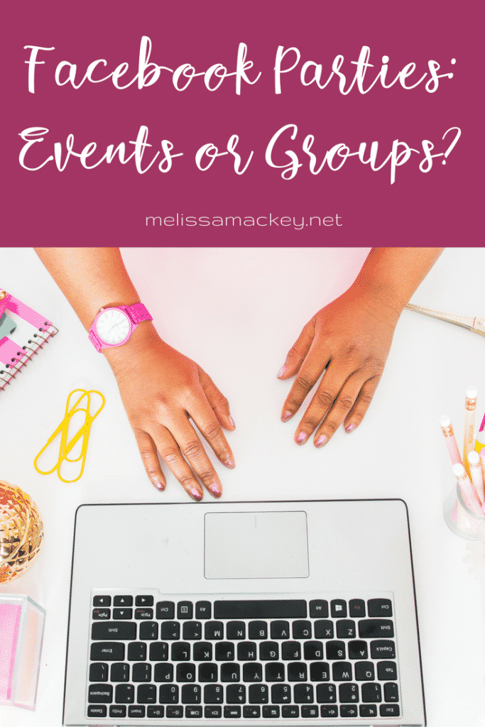 Should Facebook parties be held in a group or an event? Get your answer here! www.melissamackey.net