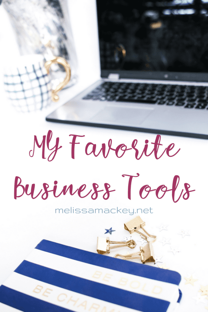 My Favorite Business Tools www.melissamackey.net